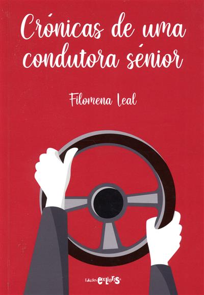 Crónicas duma condutora sénior (Filomena Leal)