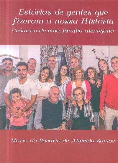 Estórias de gentes que fizeram a nossa história (Maria do Rosário de Almeida Ramos)