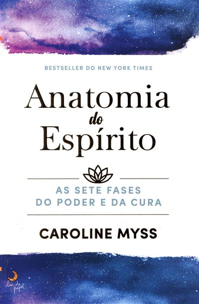Anatomia do espírito (Caroline Myss)