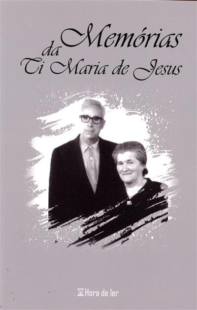 Memórias da ti Maria de Jesus (Maria de Jesus)