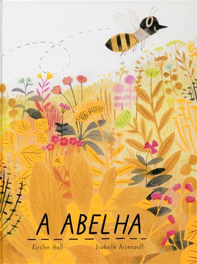 A abelha (Kirsten Hall)