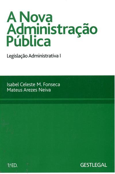 A Nova Administração Pública (coord. Isabel Celeste M. Fonseca, Mateus Arezes Neiva )
