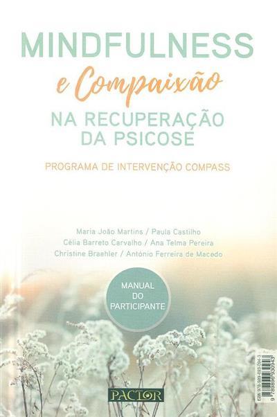 Mundfulness e compaixão (Maria João Martins... [et al.])