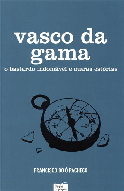 Vasco da Gama (Francisco do Ó Pacheco)