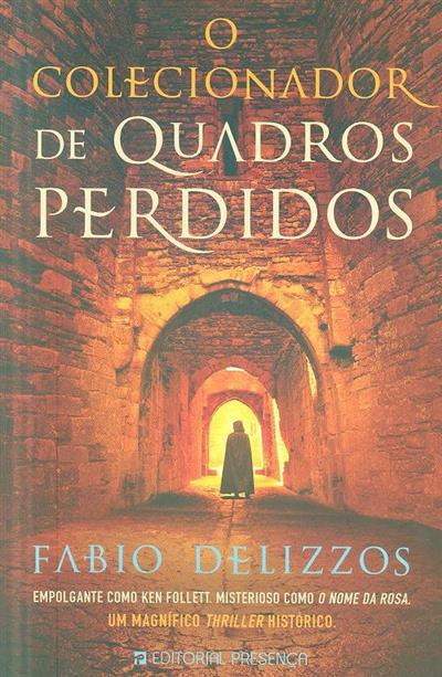 O colecionador de quadros perdidos (Fabio Delizzos)
