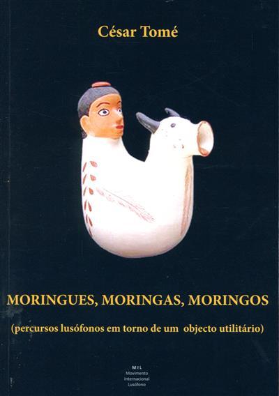 Moringues, moringas, moringos (César Tomé)