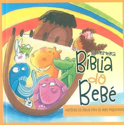 A primeira Bíblia do bebé (il. Alejandra Barba Romer)