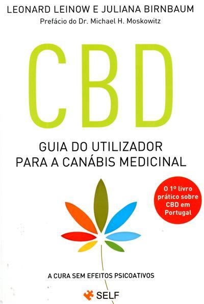 CBD - guia do utilizador para a canábis medicinal (Leonard Leinow, Juliana Birnbaum)