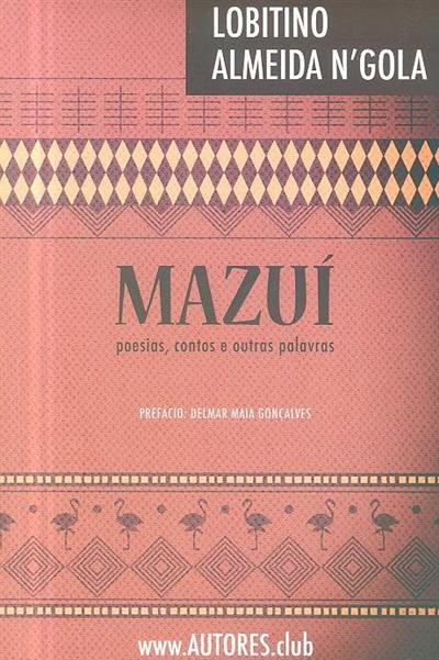Mazuí (Lobitino Almeida N'Gola)