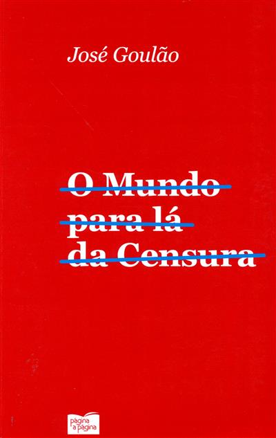 O mundo para lá da censura (José Goulão)