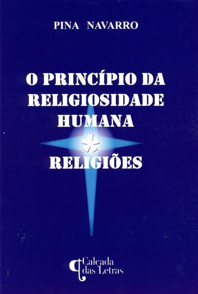 O princípio da religiosidade humana (Pina Navarro)
