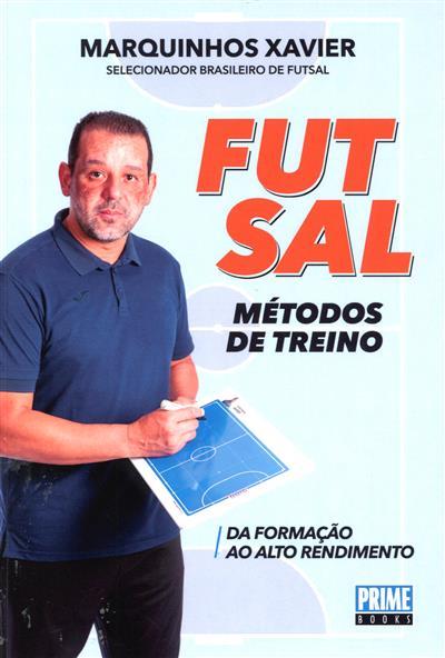 Futsal (Marquinhos Xavier)