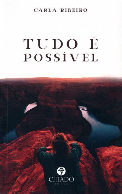 Tudo é possível (Carla Ribeiro)