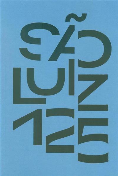 São Luiz 125 (ed. e coord. Vanessa Rato)