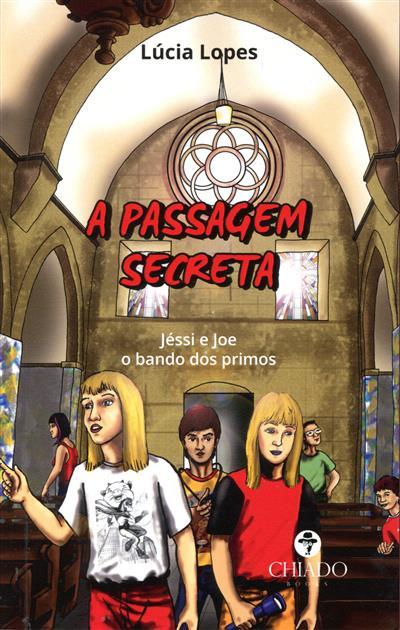A passagem secreta (Lúcia Lopes)