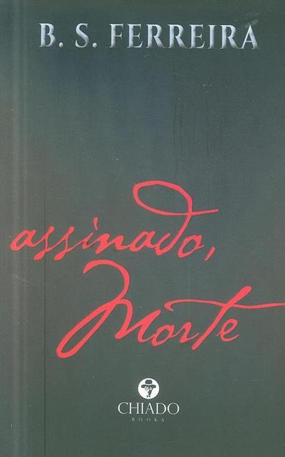 Assinado, morte (B. S. Ferreira)