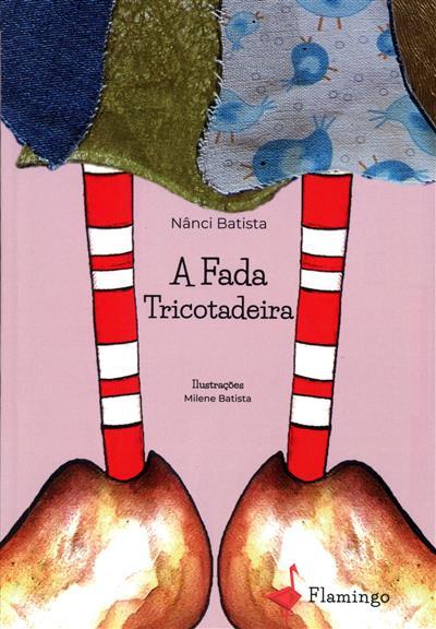 A fada tricotadeira (Nânci Batista)