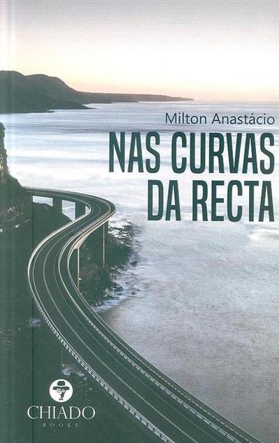 Nas curvas da recta (Milton Anastácio)