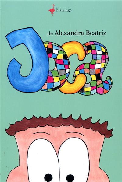 Joca (texto e il. Alexandra Beatriz)