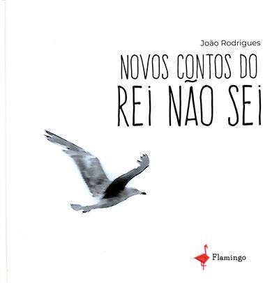 Novos contos do rei Nao Sei (João Rodrigues)