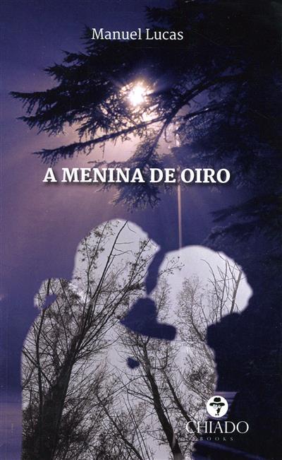 A menina de oiro (Manuel Lucas)