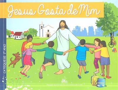 Jesus gosta de mim (coord. Fundação Secretariado Nacional da Educação Cristã)