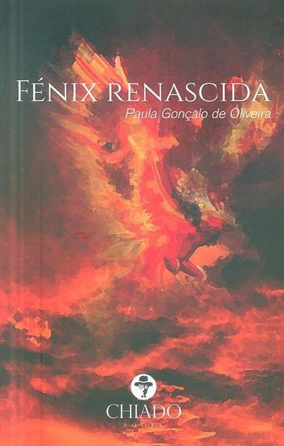 Fénix renascida (Paula Gonçalo de Oliveira)
