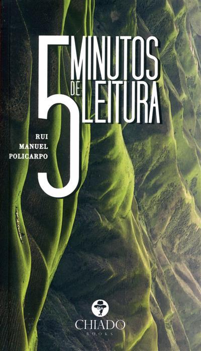 5 minutos de leitura (Rui Manuel Policarpo)