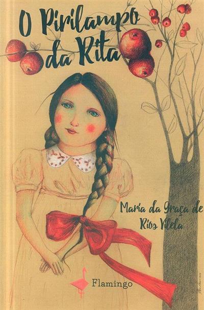 O pirilampo da Rita (Maria da Graça de Rios Vilela)