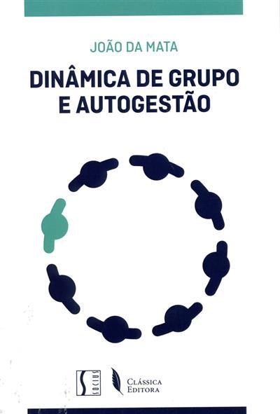 Dinâmica de grupo e autogestão (João da Mata)