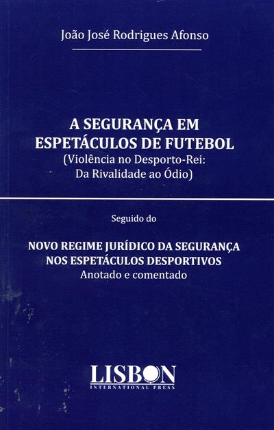 A segurança em espetáculos de futebol (João Afonso)