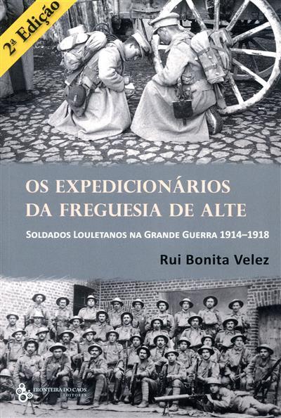 Os expedicionários da freguesia de Alte (Rui Bonita Velez)