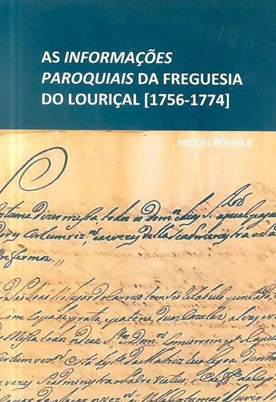 As informações paroquiais da freguesia do Louriçal [1756-1774] (Miguel Portela)