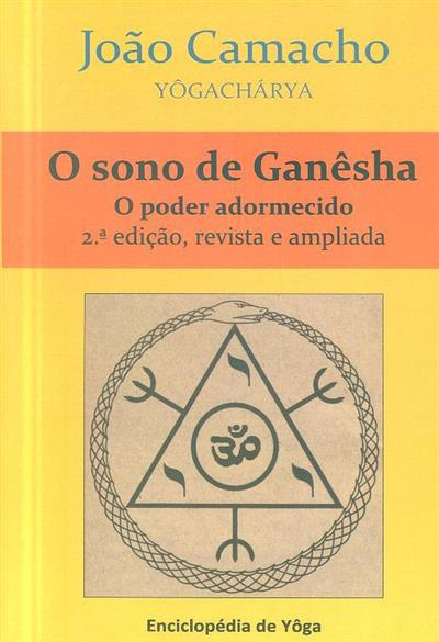 O sono de Ganêsha (João Camacho)