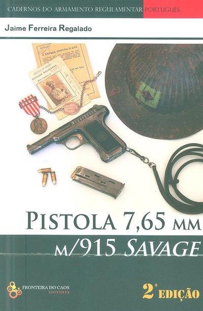Pistola 7,65 MM (Jaime Ferreira Regalado)