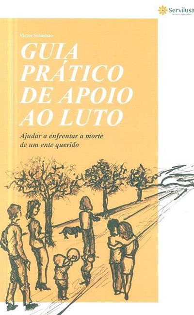 Guia prático de apoio ao luto (Victor Sebastião)