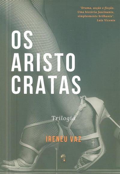 Os aristocratas (Ireneu Vaz)