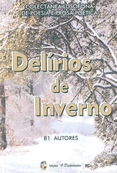 «Delírios de inverno» (org. Maria A. Bernardino)