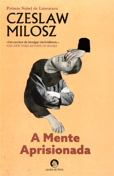 A mente aprisionada (Czeslaw Milosz)