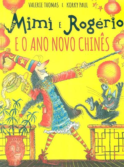 Mimi e Rogério e o ano novo chinês (Valerie Thomas, Korky Paul)
