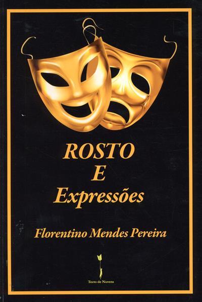 Rosto e expressões (Florentino Mendes Pereira)