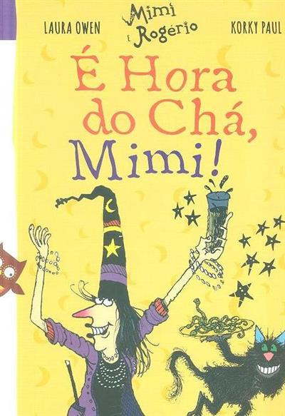 É hora do chá Mimi!