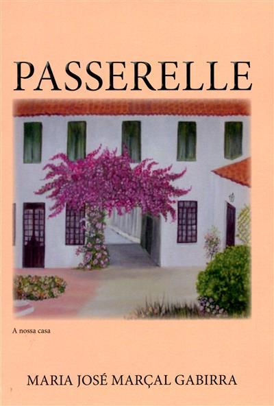 Passerelle (Maria José Marçal Gabirra)