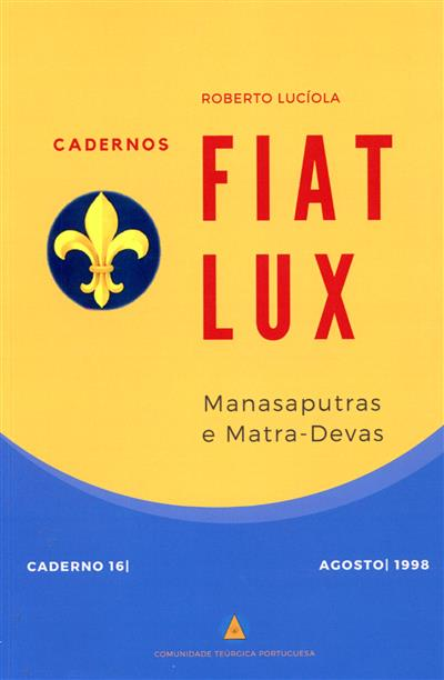 Manasaputras e matra-devas (Roberto Lucíola)