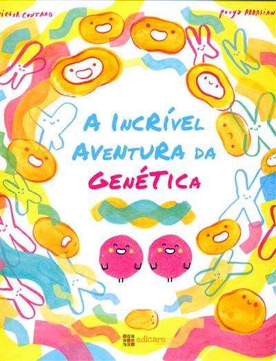 A incrível aventura da genética (Victor Coutard, Pooya Abbasian)