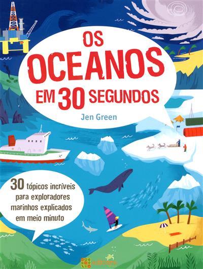 Os oceanos em 30 segundos (Jen Green)
