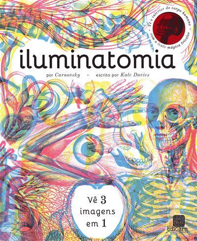 Iluminatomia por Carnovsky (Kate Davies)