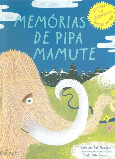 Memórias de Pipa mamute (Rachel Elliot)