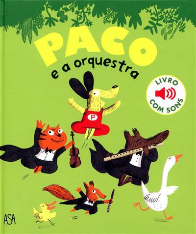 Paco e a orquestra (il. Magali Le Huche)