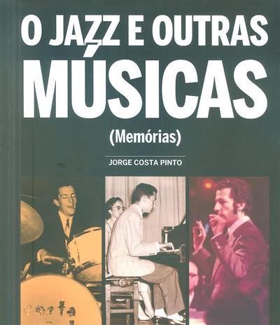 O jazz e outras músicas (Jorge Costa Pinto)